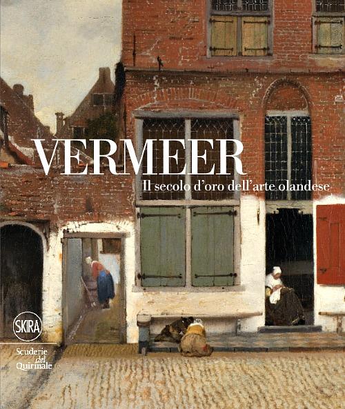 Catalogo della mostra: Vermeer. Il secolo d'oro dell'arte olandese