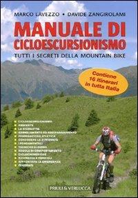 Manuale di cicloescursionismo. Tutti i segreti della mountain bike